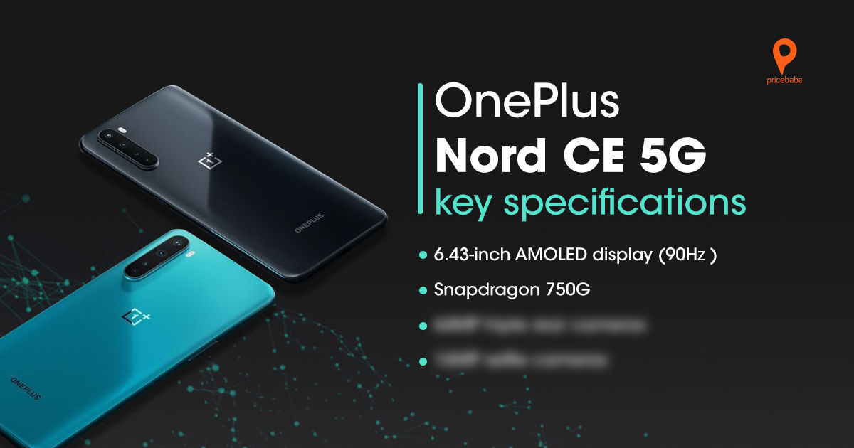 Oneplus Nord 5g - Oneplus Nord 5g Release Date, Features, Camera Details, Specs, and Review